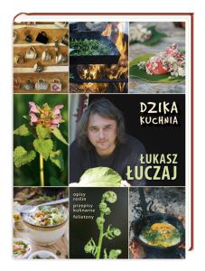 dzika kuchnia_lukasz luczaj