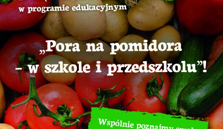Pora na pomidora_program edukacyjny