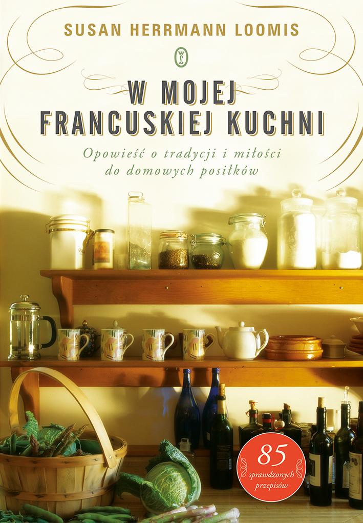 Loomis_W mojej francuskiej kuchni_m