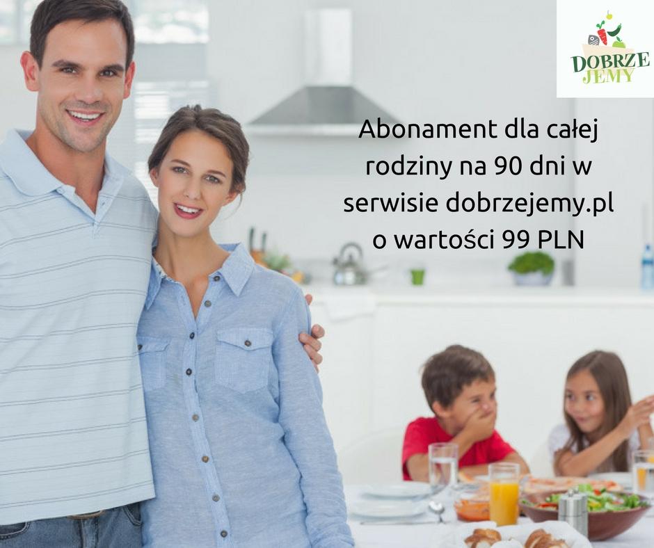 Abonament dla całej rodziny na 90 dni w serwisie dobrzejemy.pl o wartości 99 PLN